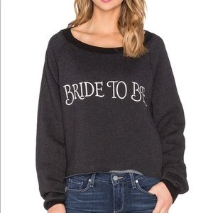 WildFox Bride To Be Sweater